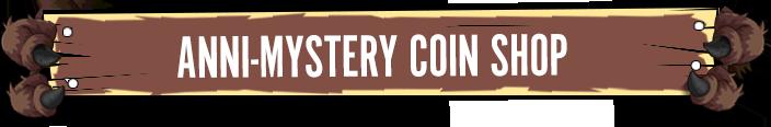 AnniMystery Coin Shop